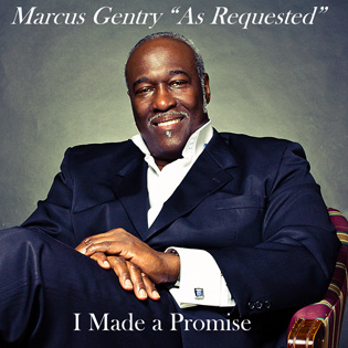 Marcus Gentry - I Made A Promise CD